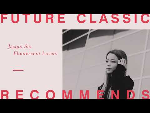 Jacqui Siu - Fluorescent Lovers