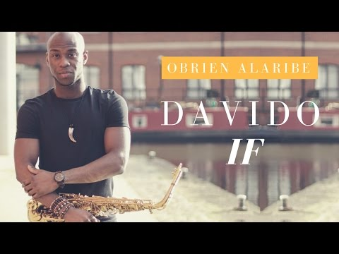 DAVIDO- IF Instrumental [Saxophone Cover]