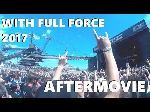 With Full Force Festival 2017 - Aftermovie