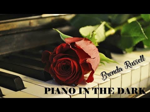 Piano In The Dark Brenda Russell (TRADUÇÃO) HD (Lyrics Video).