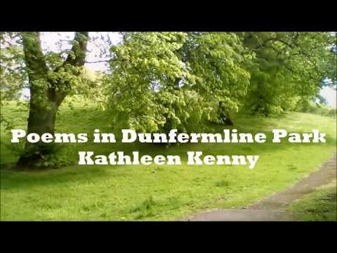 KATHLEEN KENNY : Poems in Dunfermline Park