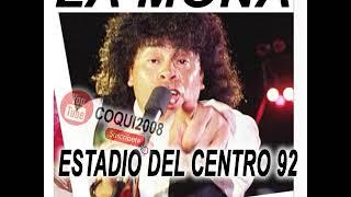 LA MONA JIMENEZ ESTADIO DEL CENTRO 1992
