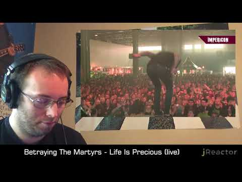 Betraying The Martyrs - Life Is Precious Live - REACTION (not bad) mp3