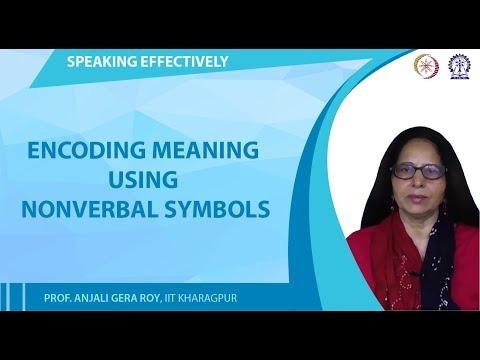 Encoding Meaning Using Verbal And Nonverbal Symbols