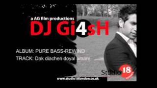 Dak Diachen Doyal Amare - Remix By djgi4sh
