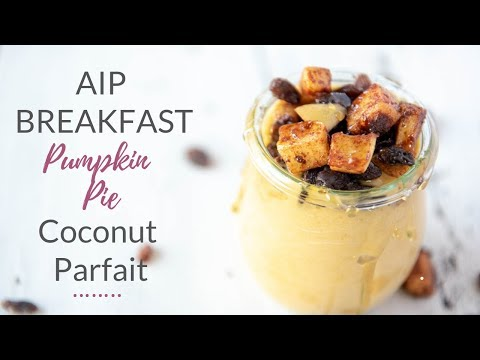 AIP Breakfast Pumpkin Pie Coconut Cream Parfait Recipe