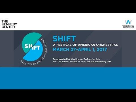 SHIFT: Festival of American Orchestras