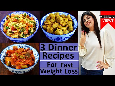 3-dinner-recipes-for-weight-loss-in-hindi- weight-loss-dinner-recipes-in-hindi- high-protein-recipes