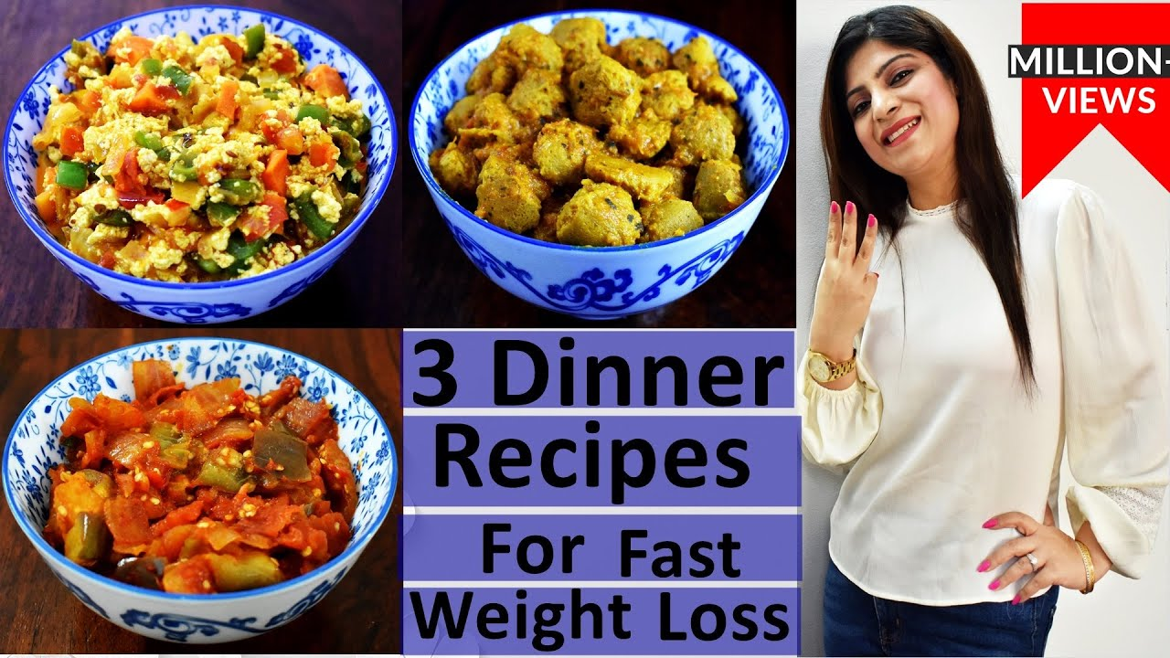 3 Dinner Recipes For Weight Loss In Hindi |Weight Loss Dinner Recipes In Hindi |High Protein Recipes