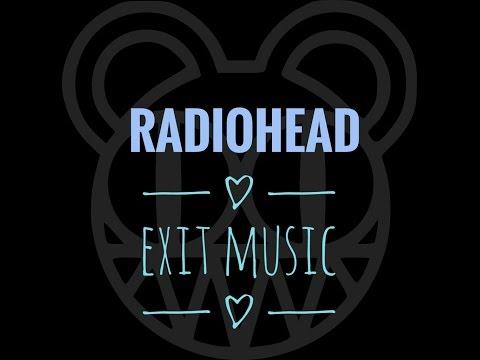 Radiohead - Exit Music HQ ( lirik & terjemahan )