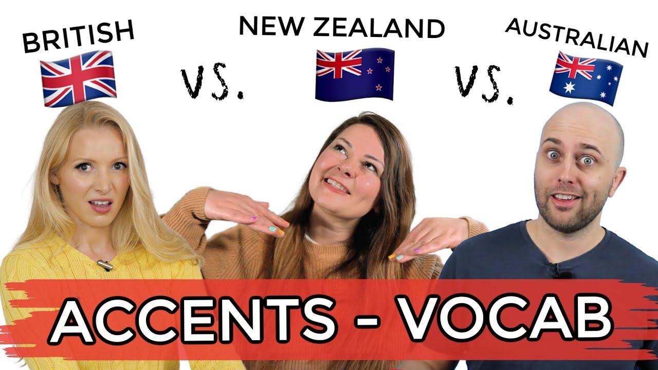 British vs. New Zealand vs. Australian English Accents