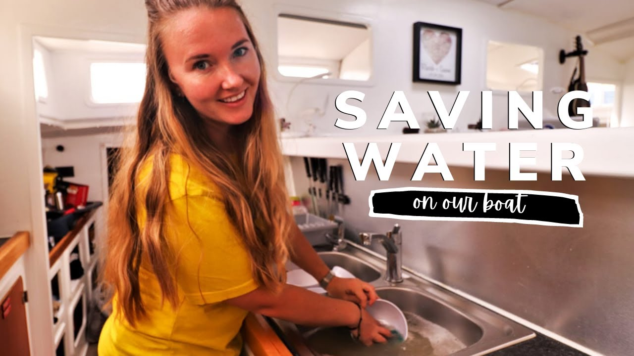 SAVING WATER On Our Boat 💧