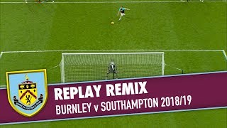 REPLAY REMIX | Burnley v Southampton 2018/19