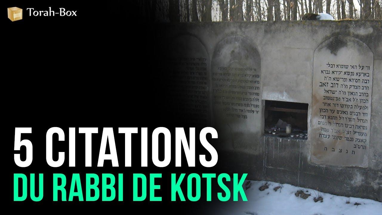5 Citations Du Rabbi De Kotsk