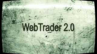 WebTrader 2.0(WebTrader 2.0 - торговый терминал, обеспечивающий доступ к торгам в режиме онлайн через сайт из любой точки мира..., 2013-07-01T12:11:22.000Z)