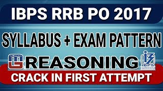 CRACK IN FIRST ATTEMPT | SYLLABUS + EXAM PATTERN | REASONING | IBPS | RRB | PO 2017 2017 Video