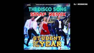 Student Of The Year - Disco Deewane (SMAFed Remix)