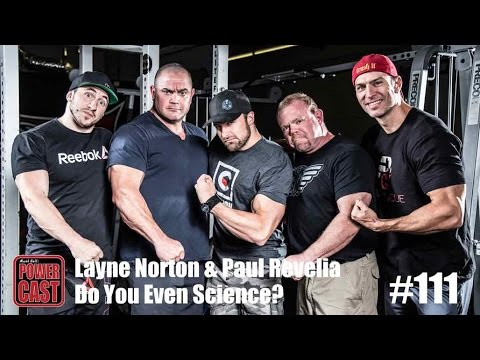 Layne Norton & Paul Revelia - Do You Even Science? | PowerCast #111 | SuperTraining.TV