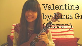 Valentine by Kina Grannis | Ukulele Cover | Valerie Loo