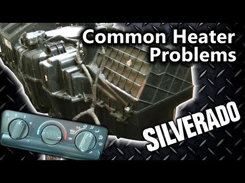 Silverado 99-07 Common Heater HVAC Problems Low Heat