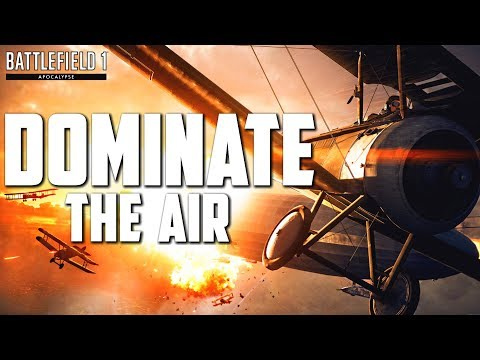 HOW TO DOMINATE IN AIR ASSAULT | Battlefield 1 Apocalypse DLC (New Gamemode)