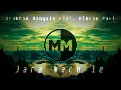Shubham Mamgain - Jara Nach Le Feat. Bikram Paul || MusicMemes ||