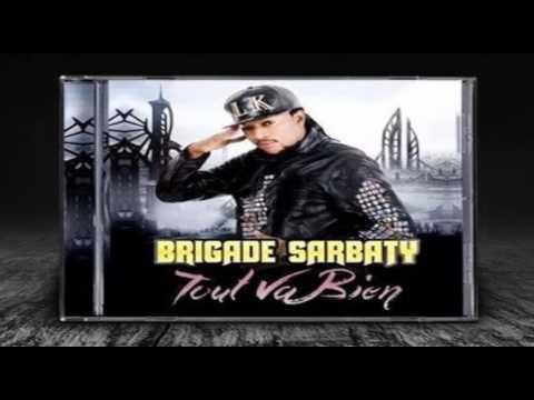 Brigade Sarbaty - Claudia #Audio #Tout Va Bien