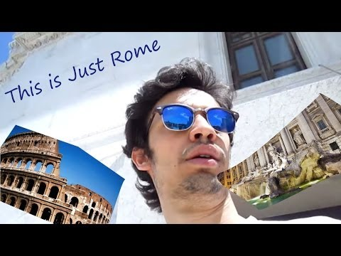 THIS IS JUST ROME...