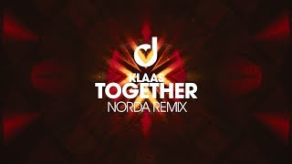 Klaas – Together (Norda Remix)