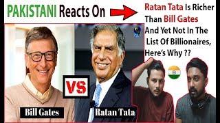 Pakistani Reacts On Ratan Tata Is Richer Than Bill Gates - AA Reactions