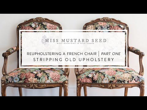 reupholstering a french chair   part 1   stripping old upholstery