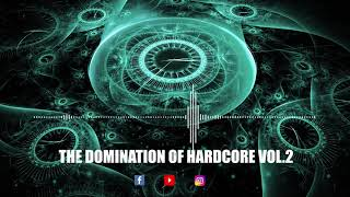 THE DOMINATION OF HARDCORE VOL.2 - March 2019