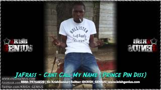 JaFrass - Can-t Call My Name (Prince Pin Diss) July 2014