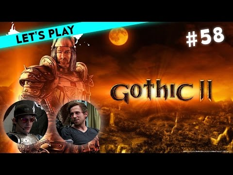 [58] Let's Play Gothic 2 mit Michael und Krogmann | Der Entertrupp | 24.07.2016