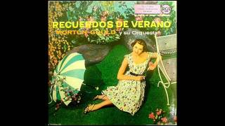 Morton Gould - Cresta Blanca Vals  (1957)