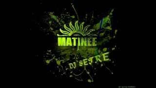 Setre Dj @ Year Mix Matinée 2014