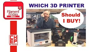 What 3D Printer Should I Buy? - Filament Friday(, 2016-10-28T13:00:23.000Z)