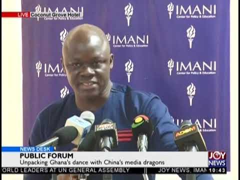 Unpacking Ghana's Dance With China's Media Dragons - News Desk on JoyNews (26-9-18)