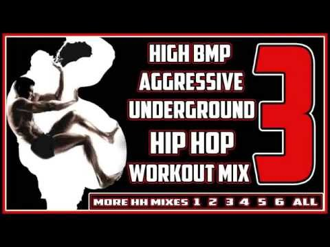 [3of6] High BPM Aggressive Underground Hip Hop Workout Mix