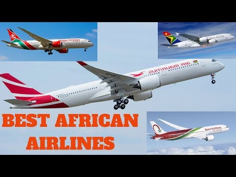 Top 10 Best Airlines in Africa 2019 - African Airlines