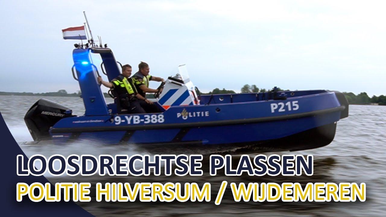 Politie Hilversum / Wijdemeren   Dienst op de Loosdrechtse Plassen