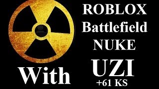 ROBLOX Battlefield 61 KS NUKE with Uzi by vm9