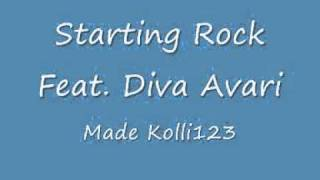 STARTING ROCK Feat . DIVA AVARI - Dont go