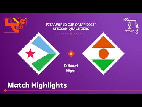 Djibouti Niger Goals And Highlights