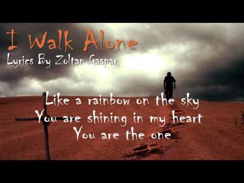 I Walk Alone - Zoltan Gaspar