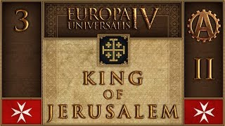 EUIV The King of Jerusalem II 3