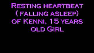 Resting HeartBeat (Falling Asleep)  of 18 years old  Girl