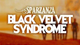 SPARZANZA - Black Velvet Syndrome (Angels of Vengeance, 2001)