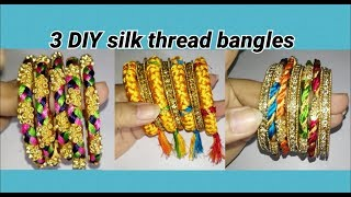 3 DIY bangles making with only silk thread
