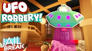ROBBING JAILBREAK MUSEUM MIT UFO! (Roblox MYTHBUSTERS)